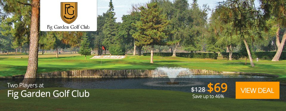 Fresno Golf Course Deals - Golf Moose